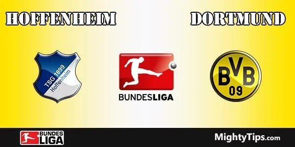 Hoffenheim vs Dortmund Prediction, Preview and Betting Tips