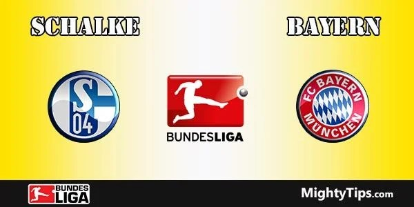 Schalke vs Bayern Prediction, Preview and Betting Tips