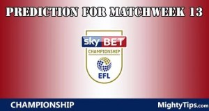 Championship Prediction and Betting Tips Matchweek 13