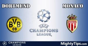 Dortmund vs Monaco Prediction, Preview and Betting Tips