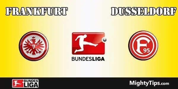 Eintracht Frankfurt vs Dusseldorf Prediction and Betting Tips