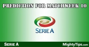 Serie A Prediction and Betting Tips Matchweek 10
