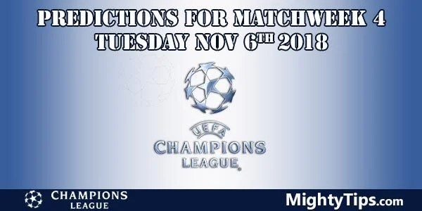 Champions League Matchweek 4 Tuesday Prediction and Betting Tips