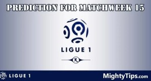 Ligue 1 Prediction and Betting Tips Matchweek 15