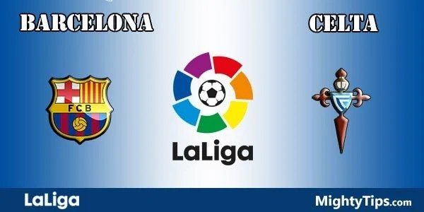 Barcelona vs Celta Prediction, Preview and Betting Tips