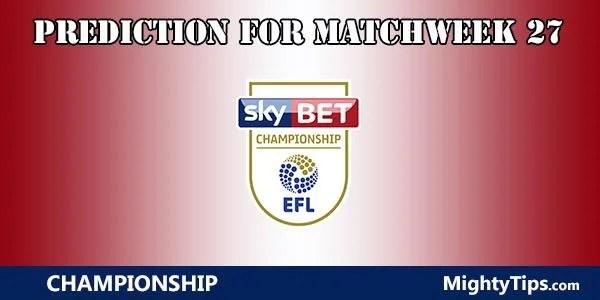Championship Prediction and Betting Tips Matchweek 27