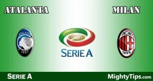 Atalanta vs Milan Prediction, Preview and Betting Tips