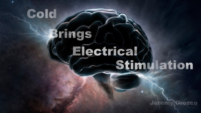 Cold brings electrical stimulaition