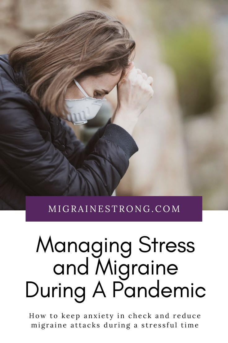 Managing Stress and Migraine Attacks During COVID-19