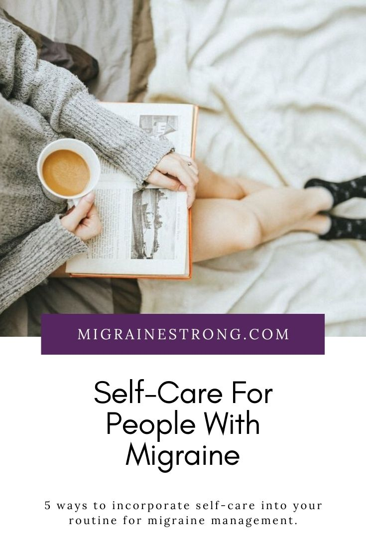 Self-Care Sunday: 5 Ideas For People With Migraine