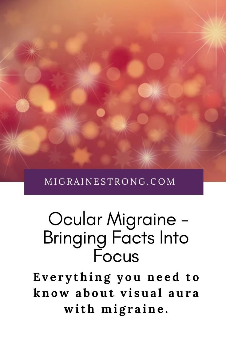 Ocular Migraine - Bringing Facts Into Focus