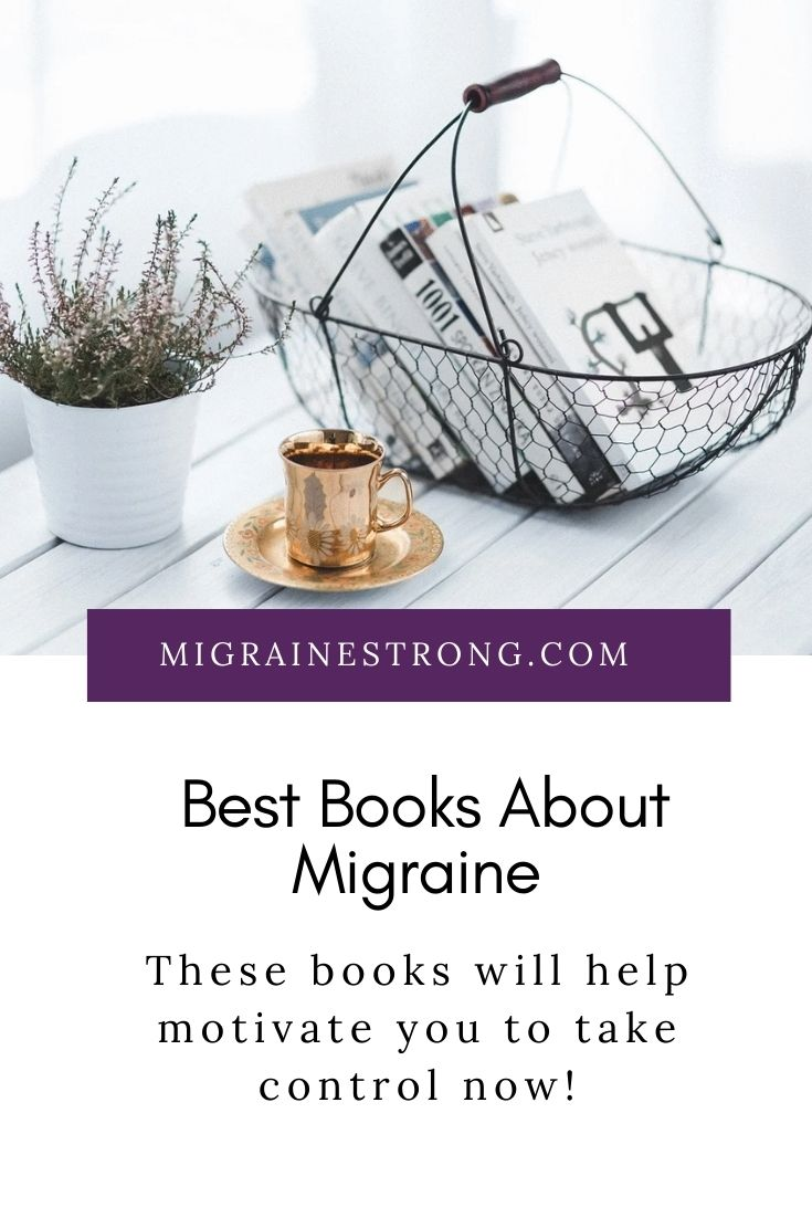 Books about Migraine that will Motivate you to Take Control Now