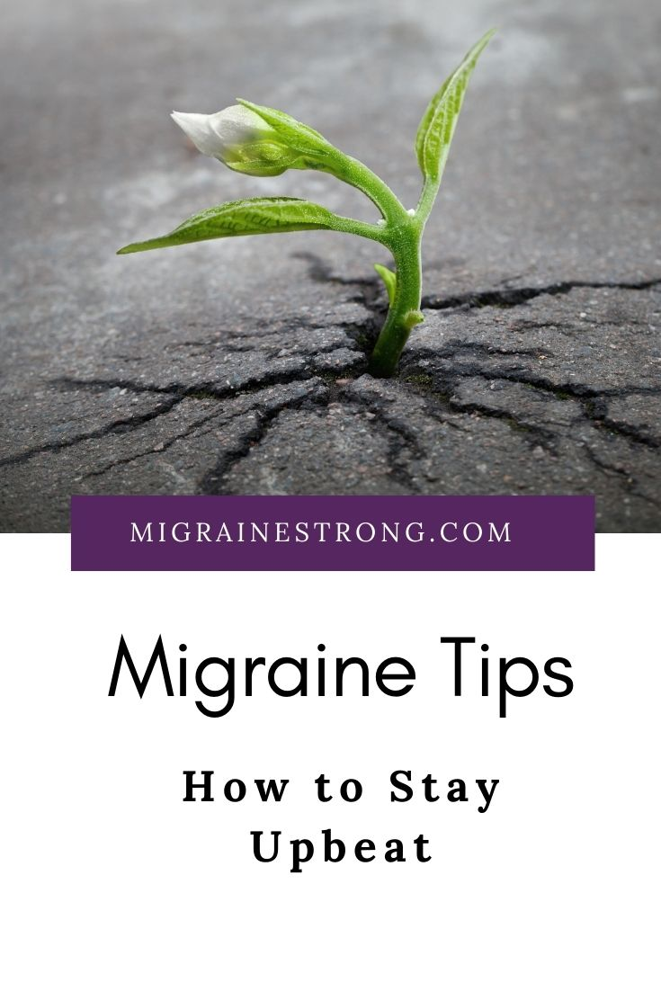 Staying Upbeat with Migraine