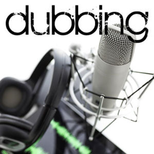 Voice-Over Dubbing
