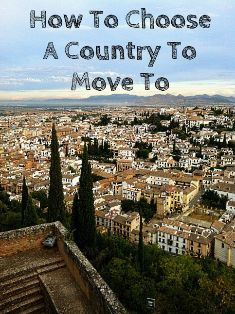 How To Choose A Country To Move To