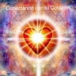 Conectando con tu Corazón