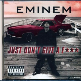 Eminem - Just Don't Give A F--- (EP, 2 Tracks)