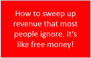 Sweep up missed revenue