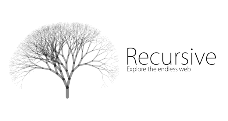 Recursive – Explore the endless web