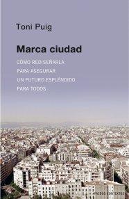 Portada libro Marca Ciudad de Toni Puig