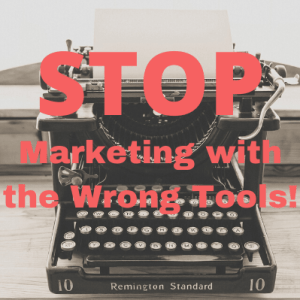 Stop Marketing with the Wrong Tools Over Typewriter - Mike D. O'Brien - Digital Marketing Consultant