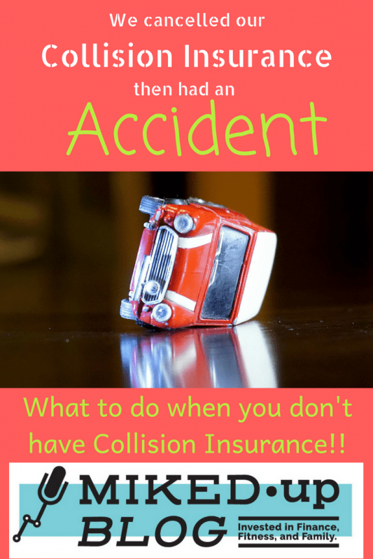 I Removed Collision Insurance - We Get in a Collision #Saving #AutoInsurance #Budget #Accident
