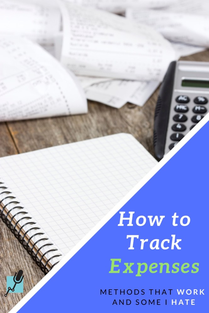 How to Track Expenses - Methods That Work and Some I Hate #personalfinance #expenses #tracking #budgeting #financialplanning
