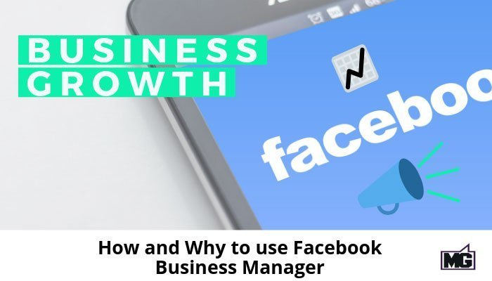 How-and-Why-to-use-Facebook-Business-Manager-700