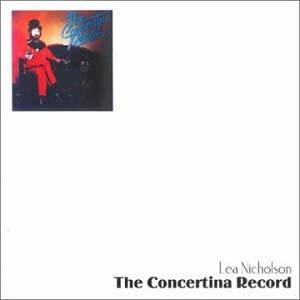 The Concertina Record - Lea Nicholson