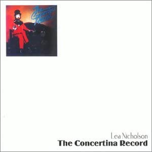 The Concertina Record - Lea Nicholson