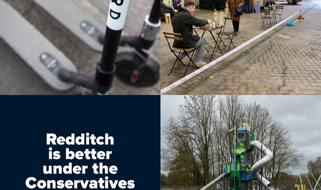 Redditch is better under the Conservatives