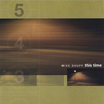 "Mike Shupp ""This Time"""
