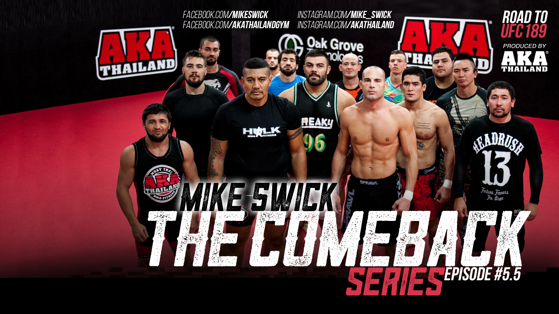 Mike Swick: The Comeback – Ep 5.5: The Hulk Joins The Grind – The Road To UFC 189
