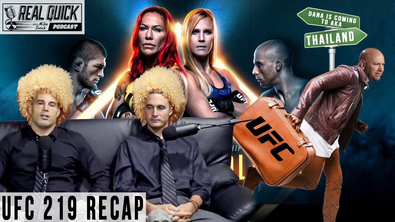 real-quick-podcast-ufc-219-breakdown