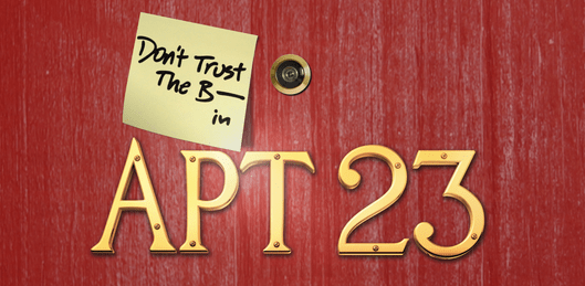 Don T Trust The B In Apartment 23