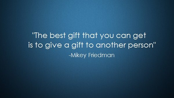 """#GivingTuesday Give Like Mikey: """"The best gift that you can get is to give a gift to another person."""