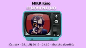 MIKK Kino: Fenomenalno