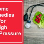 Blood Pressure Home Remedies
