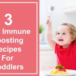 3-best-immune-boosting-recipes-for-toddlers