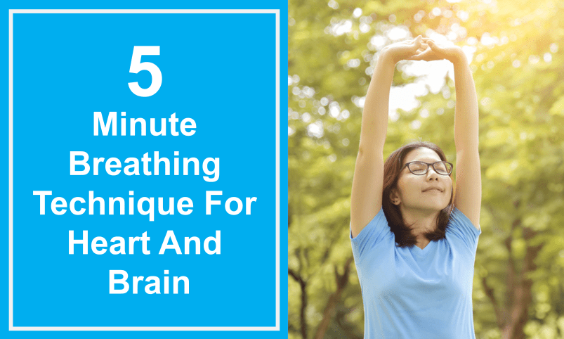 5 Minute Breathing Technique For Heart And Brain