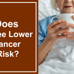 Coffee Caffeine And Cancer What The Research Reveals