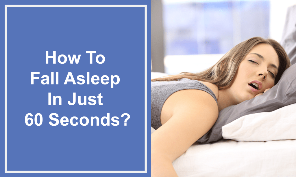 How To Fall Asleep In Just 10,60 Or 120 Seconds