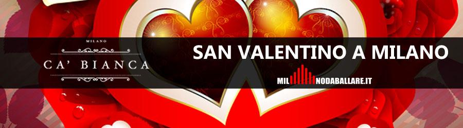 Ca Bianca Milano San Valentino 2018