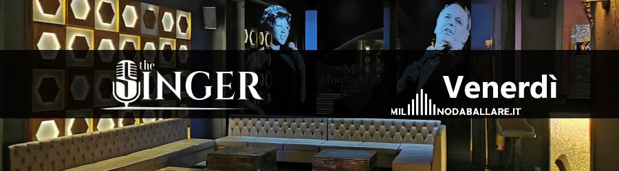 The Singer Milano Venerdi
