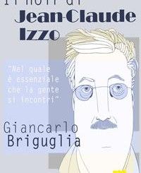 Il noir di Jean-Claude Izzo