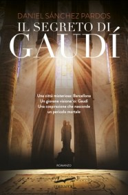 9788867000579_il_segreto_di_gaudi