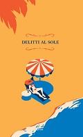 9788869937828 Delitti al sole cover (1)