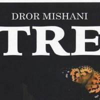Dror Mishani - Tre