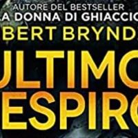 Robert Bryndza - Ultimo respiro