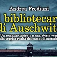 Il bibliotecario di Auschwitz - Andrea Frediani